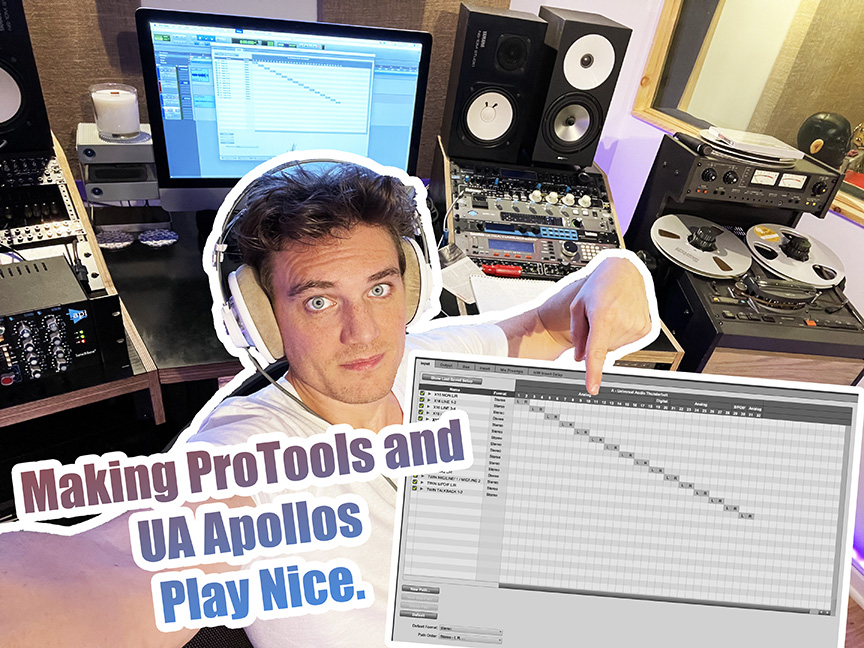 ProTools and Apollo Interfaces: How to make UA's Matrix I/O and PT's I/O Play Nice!